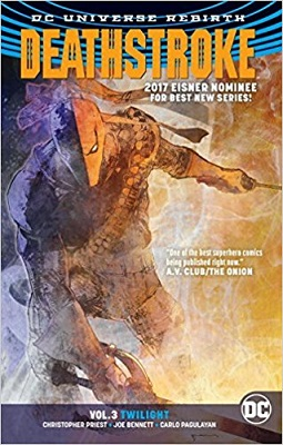 Deathstroke: Volume 3: Twilight TP