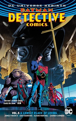 Detective Comics: Volume 5: Lonely Place of Living TP