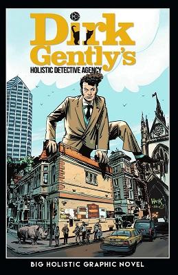 Dirk Gentlys Big Holistic Graphic Novel TP