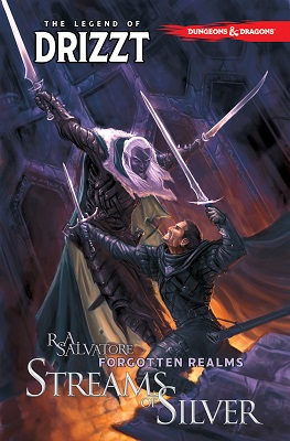 Dungeons and Dragons: Legend of Drizzt: Volume 5: Streams of Silver TP