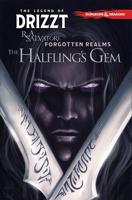 Dungeons and Dragons: Legend of Drizzt: Volume 6: The Halflings Gem TP