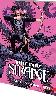 Doctor Strange: Volume 3: Blood in the Aether TP