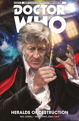 Doctor Who: The Third Doctor: Volume 1: Heralds of Destruction TP
