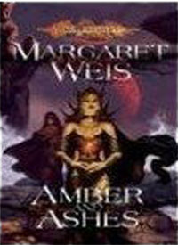 Dragonlance: Amber and Ashes
