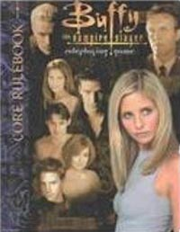 Buffy the Vampire Slayer RPG: Core Rulebook - Used