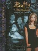 Buffy the Vampire Slayer RPG: Slayers Handbook - Used