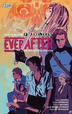Everafter: Volume 2: Unsentimental Education TP (MR)