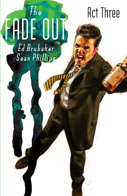 The Fade Out: Volume 3 TP (2014 Series) (MR)