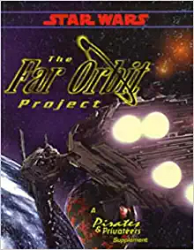 Star Wars RPG Far Orbit Project - Used