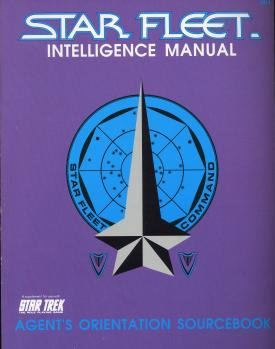 Star Trek RPG: Star Fleet: Intelligence Manual: Agents Orientation Soucebook - Used