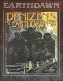 Earthdawn: Denizens of Earthdawn Volume Two - Used