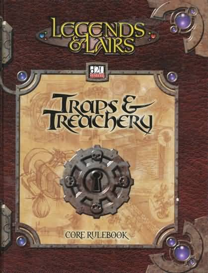 D20: Legends and Lairs: Traps and Treachery: Core Rule Book - Used