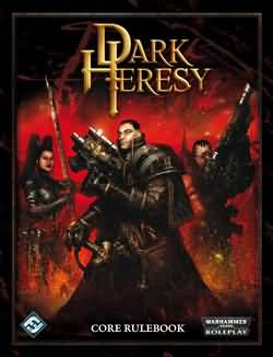 Dark Heresy: Core Rule Book 1st Ed (Black Industries) - Used
