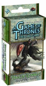 A Game of Thrones the Card Game: Trial by Combat Chapter Pack