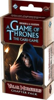A Game of Thrones the Card Game: Valar Morghulis Chapter Pack