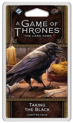 A Game of Thrones the Card Game: Taking the Black Chapter Pack