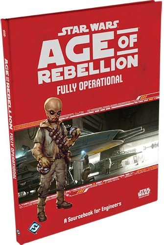 Star Wars: Age of Rebellion Role Playing: Fully Operational