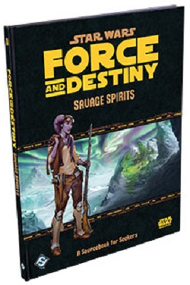 Star Wars: Force and Destiny: Savage Spirits - Used