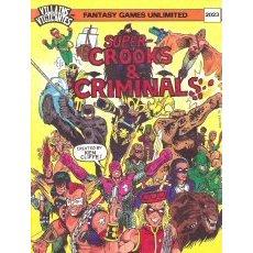 Villains and Vigilantes: Super-Crooks and Criminals - Used