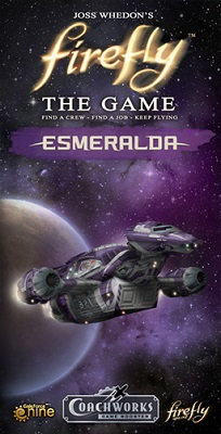 Firefly: The Game: Esmeralda Expansion