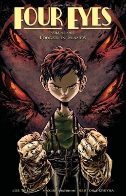 Four Eyes: Volume 1: Forged In Flames - Used