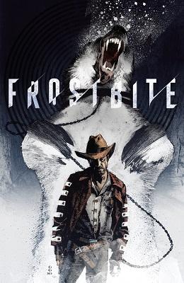 Frostbite no. 4 (4 of 6) (2016 Series) (MR)