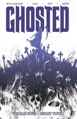 Ghosted: Volume 4: Ghost Town TP (MR) - Used