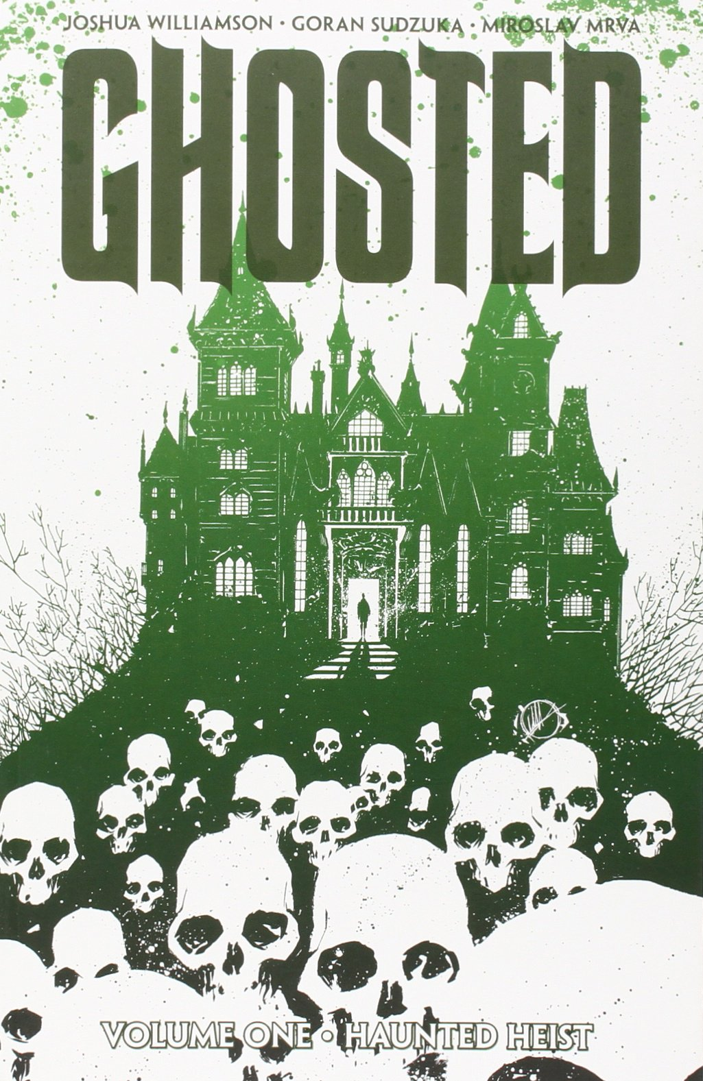 Ghosted: Volume 1: Haunted heist TP - Used