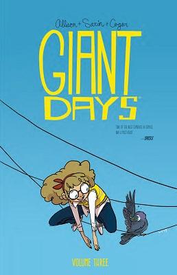 Giant Days: Volume 3 TP