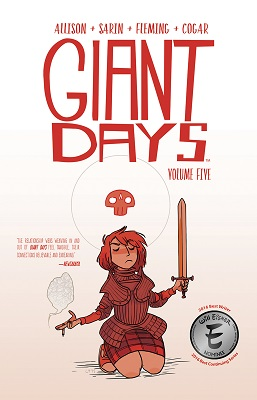 Giant Days: Volume 5 TP