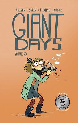 Giant Days: Volume 6 TP