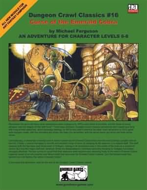 Dungeon Crawl Classics: No 16: Curse of the Emerald Cobra