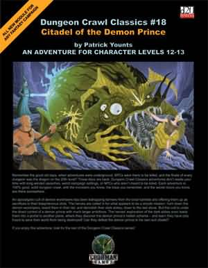 Dungeon Crawl Classics: No 18: Citadel of the Demon Prince - Used