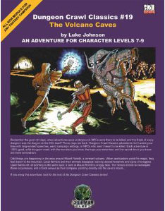 Dungeon Crawl Classics: No 19: The Volcano Caves - Used
