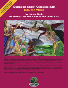 Dungeon Crawl Classics: No 28: Into the Wilds