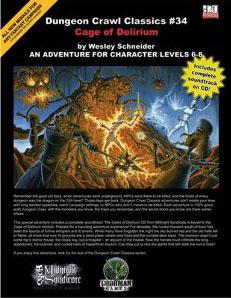 Dungeon Crawl Classics: No 34: Cage of Delirium