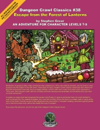 Dungeon Crawl Classics: No 38: Escape from the Forest of Lanterns - Used