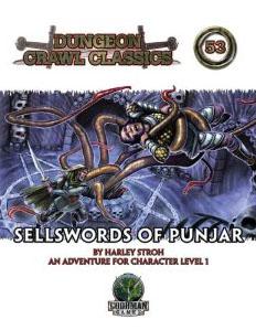 Dungeon Crawl Classics: No 53: Sellswords of Punjar - Used