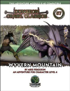 Dungeon Crawl Classics: No 57: Wyvern Mountain - Used