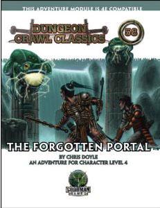 Dungeon Crawl Classics: No 58: The Forgotten Portal - Used