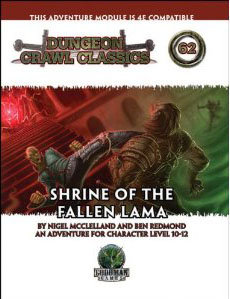 Dungeon Crawl Classics: No 62: Shrine of the Fallen Lama - Used