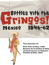 Battles with the Gringos: Mexico 1846-62