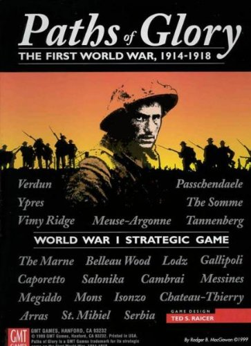 Paths of Glory: The First World War, 1914-1918