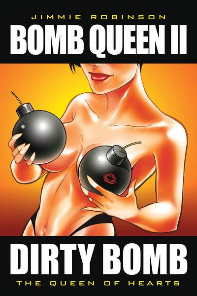 Bomb Queen II: Dirty Bomb The Queen of Hearts - Used