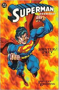 DC: Superman: Doomsday: Hunter/Prey (1994) Complete Bundle - Used