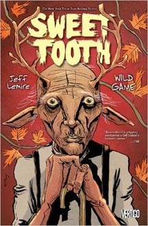 Sweet Tooth: Volume 6: Wild Game - Used