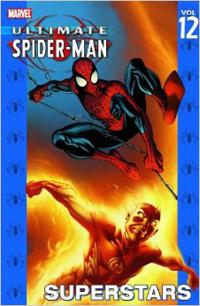 Marvel: Ultimate Spider-Man: Superstars: Volume 12 - Used