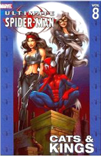Marvel: Ultimate Spider-Man: Cats and Kings: Vol 8 - Used