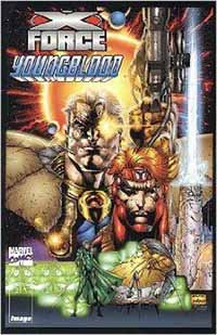 Marvel Comics/Image: X-Force/Youngblood - Used