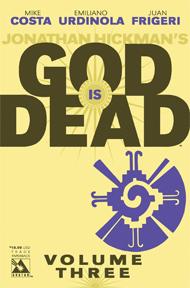 God is Dead: Volume 3 TP
